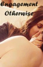 Engagement Otherwise (Nian Fanfiction) by StewyFiction
