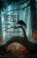 Tierras del Caos: Sociedad Crow. by Abenthy