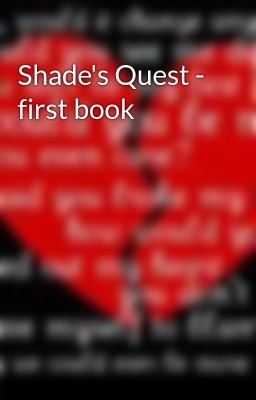 Shade's Quest - first book