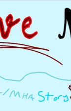 """Love Me!"" Yandere! BNHA/MHA x Female Reader by AyanoandAoyama"