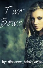 Two Bows {LOTR fic} by discover_think_write