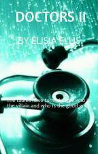 DOCTORS II by ElisiaEllis
