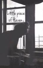 Little piece of Haven by dreasecrets