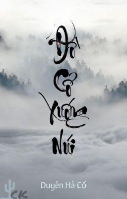 [36] Đồ Cổ Xuống Núi - Duyên Hà Cố