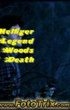 CAMP OF LEGEND PART 10: WOODS OF DEATH by RobertHelliger