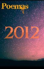 Año 2012 by SirDranzer