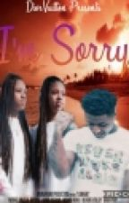 I'm Sorry; NBA Youngboy FF by DiorVuitton