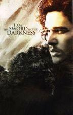 I am the sword in the darkness {Jon Schnee} by iwuvhugz