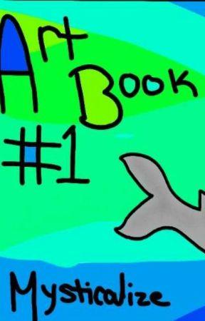Mysticalize's art book 1 - a n i m a t i o n - Wattpad