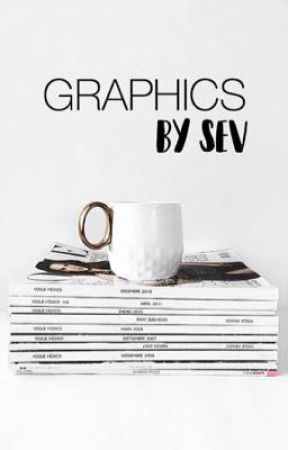 Graphics by Sev by beautlies