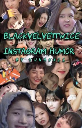 [instagram humor] BLACKVELVETTWICE friendship✨ by yunaxxii