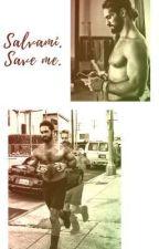 Salvami. Save me. by IlariaGDV