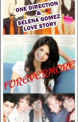 FOREVERMORE (One Direction Love Story )