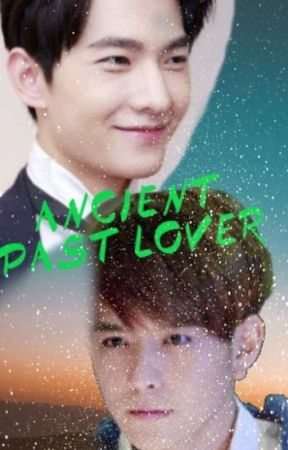 Ancient Past Lover [Slow Updates...][BoyXBoy] by BL-Drama-Writer