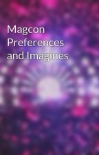 Magcon Preferences and Imagines by idk_samanthaaa