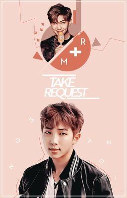 | BANGXID TEAM | • TAKE REQUEST 2 •