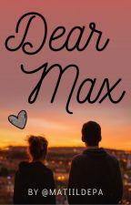 Dear Max by matiildepa