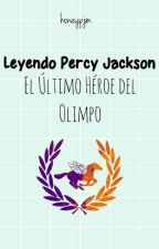 Leyendo Percy Jackson: El Último Héroe del Olimpo [En Edición] by Nightblack457