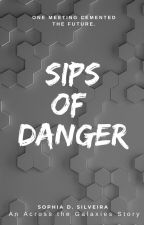 Sips of Danger by sofeeah_dee