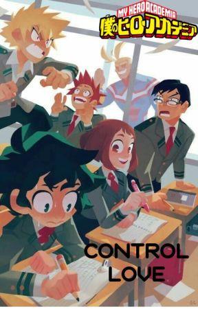 Control Love  [Boku no hero Academia]  (YAOI) by shiro_fubuki