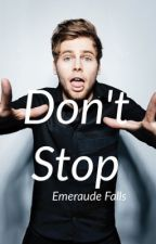 Don't Stop (5 Seconds of Summer: Luke Hemmings) by emeraudefalls