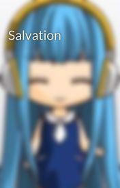 Salvation by IamTrinie