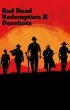 Red Dead Redemption II One Shots by YupImGay