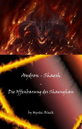 Aydron: Die Offenbarung des Shaenghan (Band I) by Mystic-Black