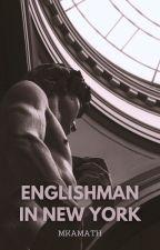 Englishman In New York by Mkamath