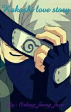 Kakashi love story by Making_funny_faces