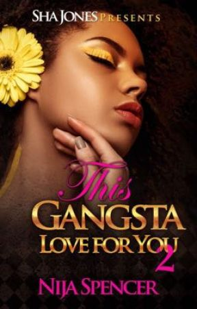 This Gangsta Love For You 2 by nijaspencer