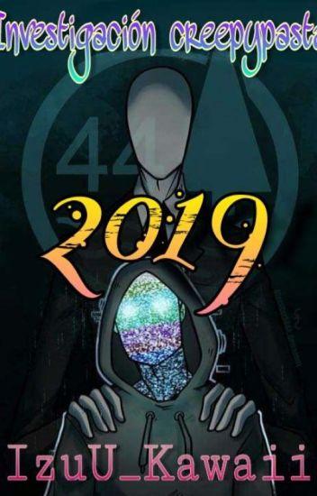 Investigación Creepypasta 2019