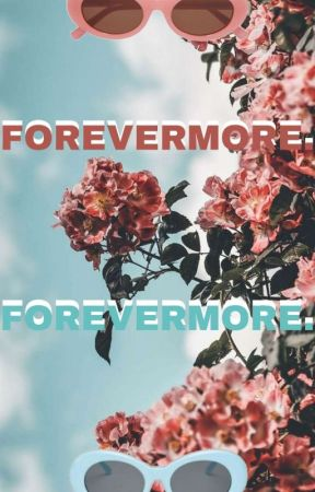 FOREVERMORE. (DISCONTINUED) by PRDS_PARADISE