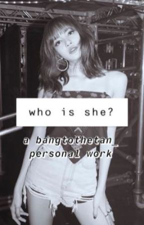 who is she? by bangtothetan_