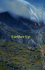 Farther Up by RebekahFietz