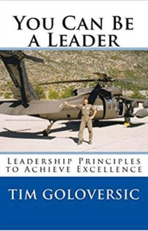 You Can Be a Leader: Leadership Principles to Achieve