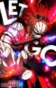 Let Go ✔️   Eijiro Kirishima  by Cookie_Monster_427