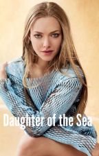 Daughter of the Sea (Orm Marius) by hpspngot