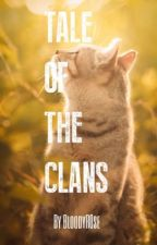 The Tale of the Clans ( OPEN! ) by BloodyR0se