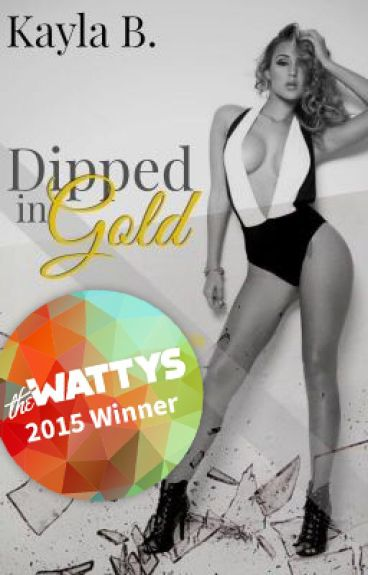 Dipped In Gold: Wattys2015