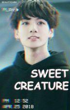 Sweet Creature // Taekook Love Story by iadoreguk