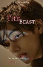 The Beast [KTH X READER] ✔ by Be_A_Sunshine