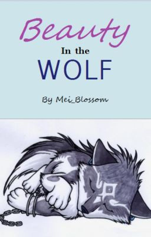 Beauty in the Wolf by Mei_Blossom