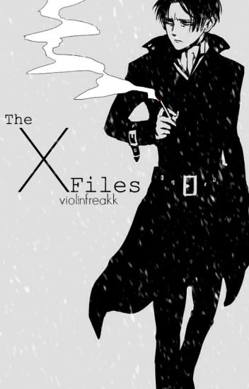 The X Files | Levi Ackerman