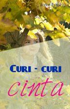 Curi-curi Cinta by annursyakirah97
