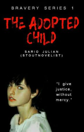 The Adopted Child (Bravery Series 1) [Soon] by stoutnovelist