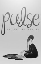 Pulse [✔] by headqueerleader