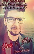 You & Me - JackSepticEye x Reader by CaityCat101