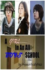 A Girl In An All Boys' School by SecretlyAPanda