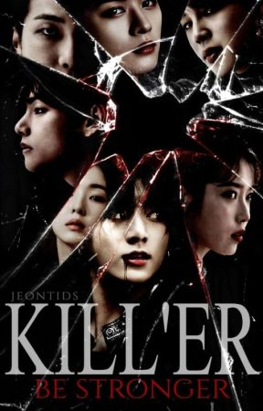 KILL'ER {}BTS{} ENG by Jeontids